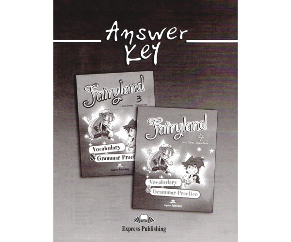 Fairyland 3 & 4 Vocab. & Grammar Key