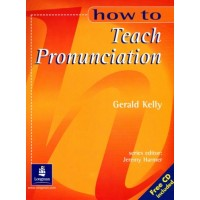 How to Teach Pronunciation + CD