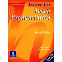 How to Teach Pronunciation + CD