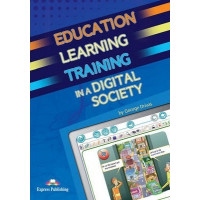 Education, Learning & Training in a Digital Society