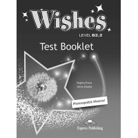 Wishes Revised B2.2 Test Booklet