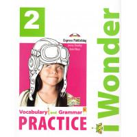 iWonder 2 Vocabulary & Grammar Practice