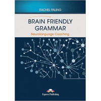 Brain Friendly Grammar. Neurolanguage Coaching + Recordings