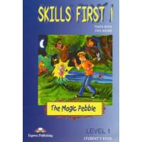 Skills First! The Magic Pebble 1 SB