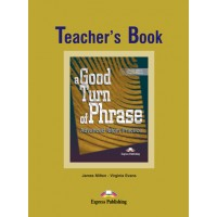 A Good Turn of Phrase Idioms TB
