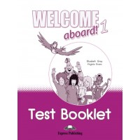 Welcome Aboard! 1 Test Booklet