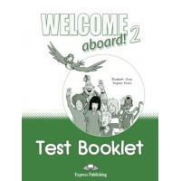 Welcome Aboard! 2 Test Booklet