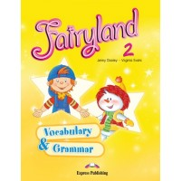 Fairyland 2 Vocab. & Grammar