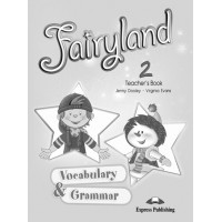 Fairyland 2 Vocab. & Grammar TB