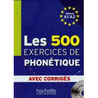 Les 500 Exercices de Phonetique A1/A2 Livre + CD