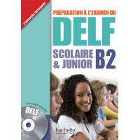 DELF Scolaire & Junior B2 Livre + CD