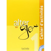Niveau Alter Ego+ 1 Cahier + CD
