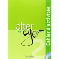 Niveau Alter Ego+ 2 Cahier + CD
