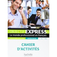 Niveau Objectif Express 1 Cahier