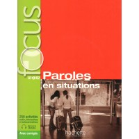 Focus Paroles En Situations +CD +Corriges +Parcours digital