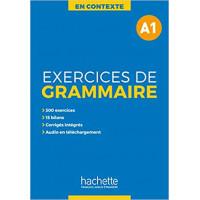 En Contexte. Exercices de Grammaire A1 Livre + Corriges
