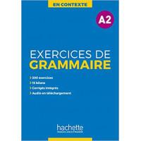 En Contexte. Exercices de Grammaire A2 Livre + Corriges