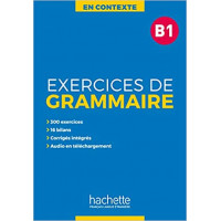 En Contexte. Exercices de Grammaire B1 Livre + Corriges