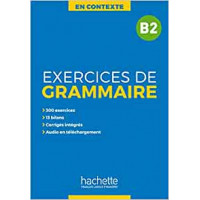 En Contexte. Exercices de Grammaire B2 Livre + Corriges