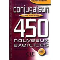 Conjugaison 450 Nouv. Exercices Int. Livre