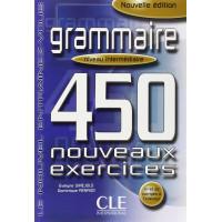 Grammaire 450 Nouv. Exercices Int. Livre + Corriges
