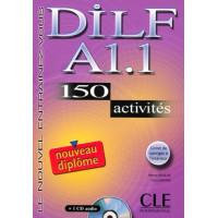 DILF A1.1 150 Activites Livre + CD