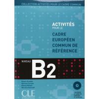 Activites CECR B2 Livre + CD