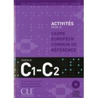 Activites CECR C1/C2 Livre + CD