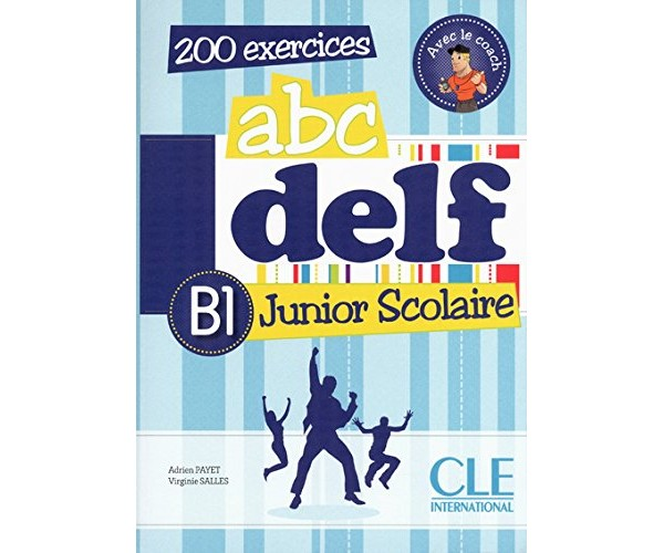 ABC DELF Junior Scolaire B1 Livre + CD