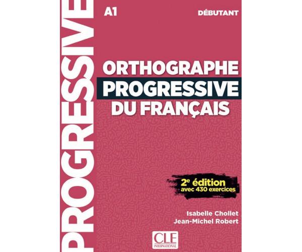 Orthographe Progr. du Francais 2Ed. Debutant Livre + CD