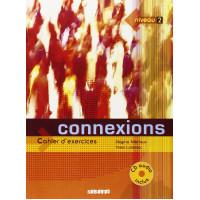 Connexions 2 Cahier + CD