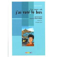 Le Jour ou J'ai Rate le Bus Livre + CD