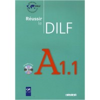 Reussir le DILF A1.1 Livre + CD