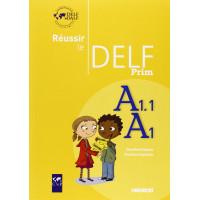 Reussir le DELF Prim A1.1/A1 Livre