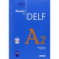 Niveau Reussir le DELF A2 Livre + CD