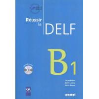 Niveau Reussir le DELF B1 Livre + CD