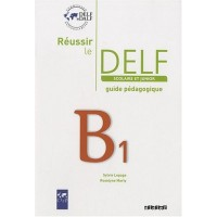 Reussir le DELF Junior B1 Guide