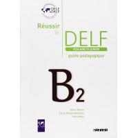 Reussir le DELF Junior B2 Guide