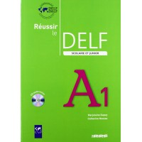 Reussir le DELF Junior A1 Livre + CD