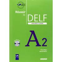 Reussir le DELF Junior A2 Livre + CD