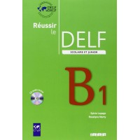 Reussir le DELF Junior B1 Livre + CD