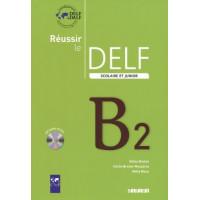 Reussir le DELF Junior B2 Livre + CD