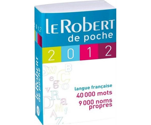 Le Robert Dictionnaire de Poche 2012 Ed.