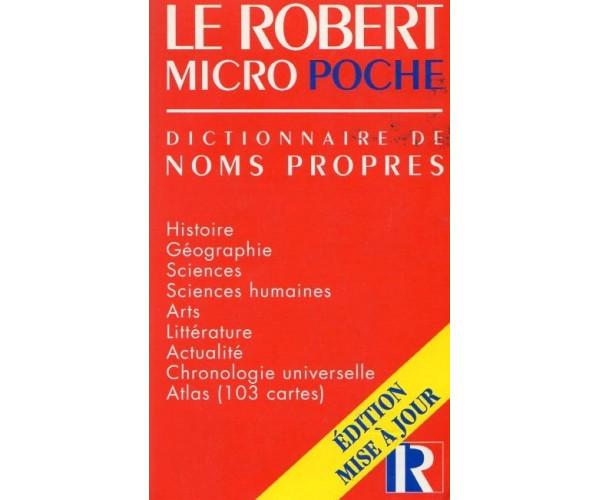 Le Robert Micro Poche Dictionnaire de Noms Propres