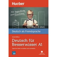 Deutsch Uben: Deutsch Fur Besserwisser A1 Buch & MP3 CD