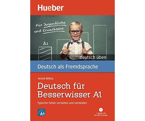 Deutsch Uben: Deutsch Fur Besserwisser A1 Buch & MP3 CD