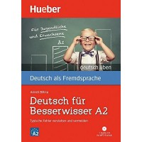 Deutsch Uben: Deutsch Fur Besserwisser A2 Buch & MP3 CD