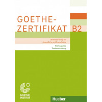 Goethe-Zertifikat B2 KB Prüfungsziele, Testbeschreibung