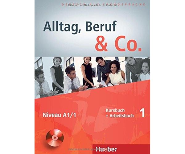Alltag, Beruf & Co. 1 KB + AB & CD zum AB