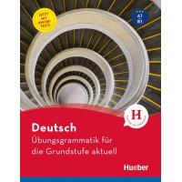 Ubungsgrammatik fur die Grundstufe aktuell A1/B1 Buch mit Online-Tests